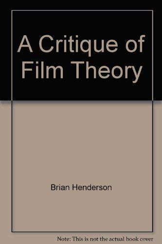 9780525087403: A Critique of Film Theory