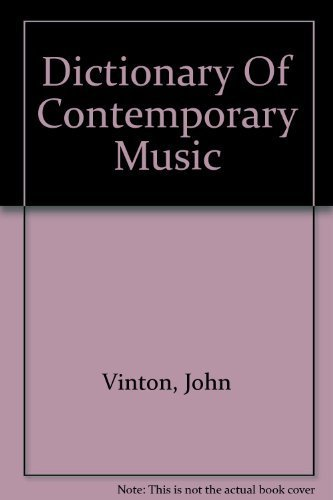 Dictionary of Contemporary Music.