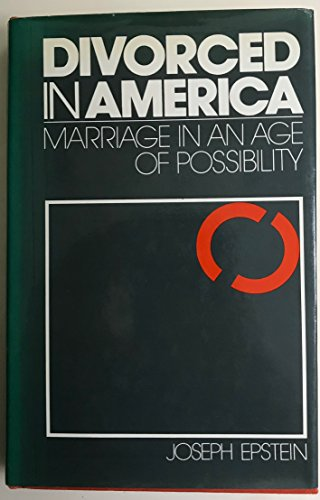 9780525093756: Divorced in America;: Marriage in an age of possibility