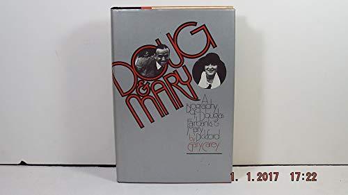 Doug & Mary: A biography of Douglas Fairbanks & Mary Pickford: Carey, Gary