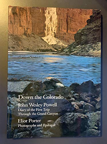 9780525095231: Down the Colorado: Diary of the First Trip Through the Grand Canyon
