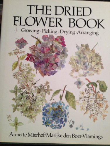 9780525095736: The Dried Flower Book: 2 (English and Dutch Edition)