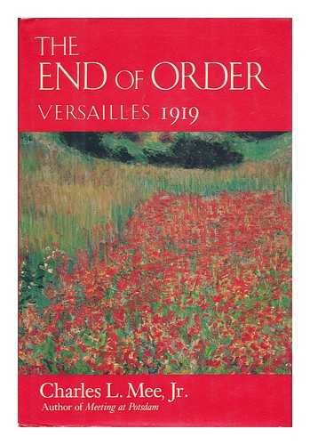 The End Of Order: Versailles 1919