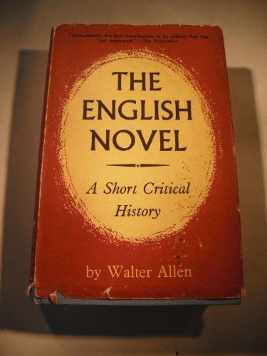 9780525098461: The English Novel: A Short Critical History