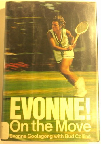 9780525101154: Evonne!: On the move