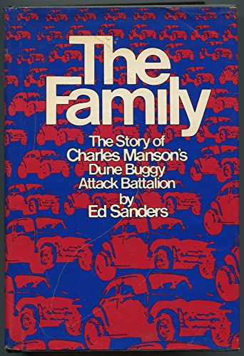 9780525103004: The Family: The Story of Charles Manson's Dune Buggy Attack Battalion