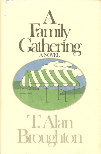 A Family Gathering (A Henry Robbins Book): Broughton, T. Alan