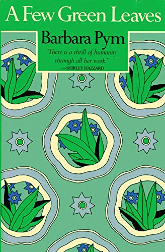 9780525104506: A Few Green Leaves