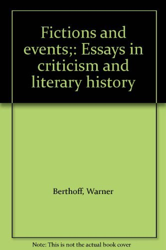 Fictions and Events: Essays in Criticism and Literary History