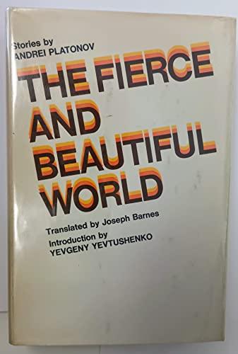 9780525104759: The Fierce and Beautiful World.