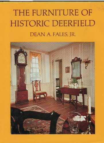 The Furniture of Historic Deerfield