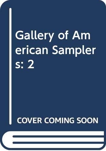 9780525111306: A Gallery of American Samplers