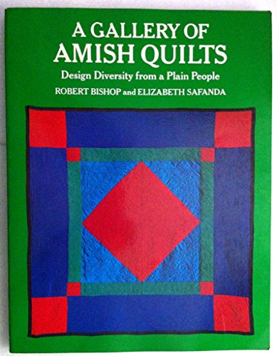 9780525111337: A Gallery of Amish Quilts: Design Diversity from a Plain People