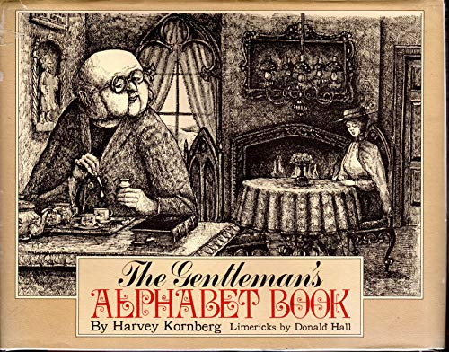 The Gentleman's Alphabet Book: Kornberg, Harvey; Hall, Donald