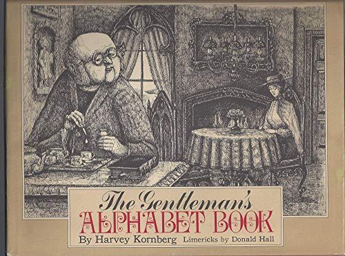 The Gentleman's Alphabet Book [First Edition]: Kornberg, Harvey; Hall, Donald