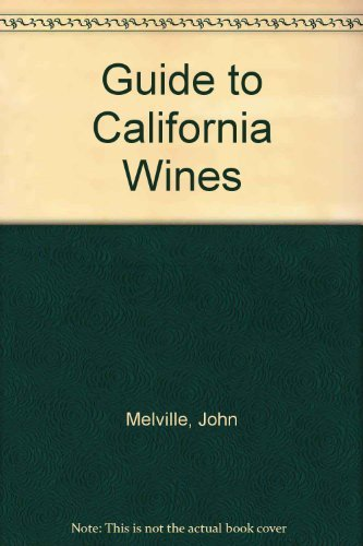 9780525119104: Guide to California Wines
