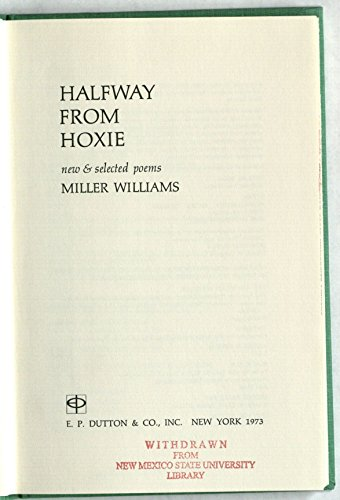 9780525120353: Halfway from Hoxie; new & selected poems