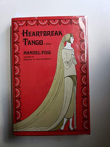 9780525122630: Heartbreak tango;: A serial