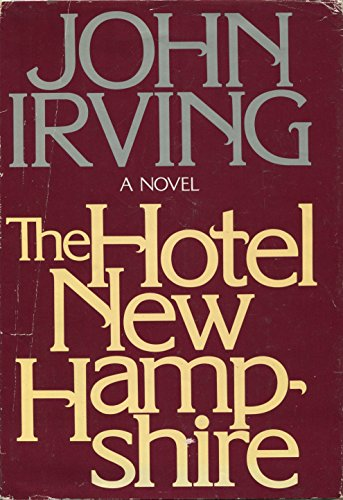 9780525128007: The Hotel New Hampshire