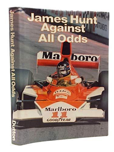 9780525136255: James Hunt Against All Odds