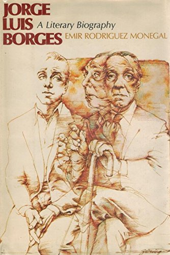 9780525137481: Jorge Luis Borges: A Literary Biography