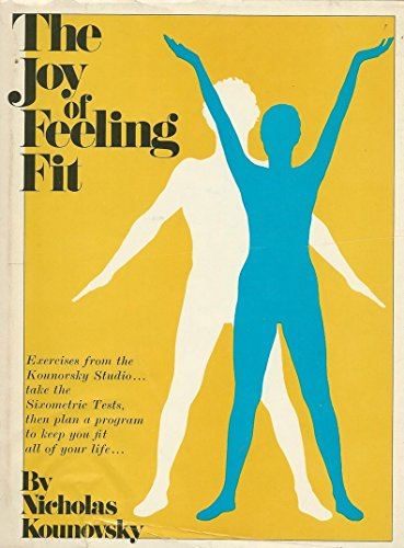 9780525137627: The joy of feeling fit