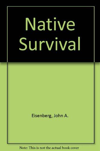 9780525139263: Native Survival