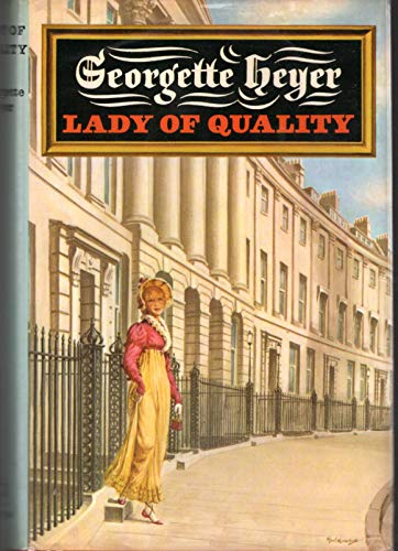 Lady of Qaulity: Heyer, Georgette