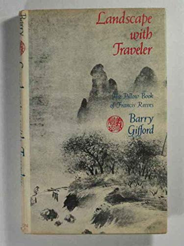 9780525143444: Landscape with Traveler: The Pillow Book of Francis Reeves