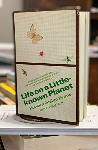 Life on a Little-Known Planet: Howard Ensign Evans;