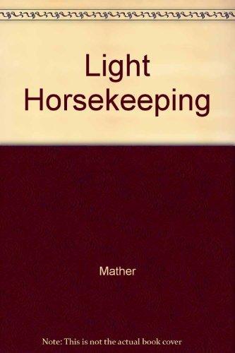 9780525146209: Light Horsekeeping
