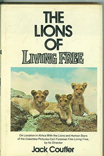 9780525146483: The lions of Living free
