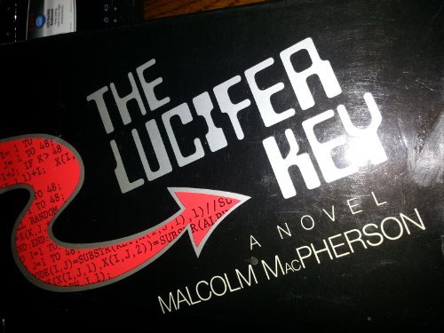The Lucifer Key (SIGNED-PLUS SIGNED NOTE)_: MacPherson, Malcolm