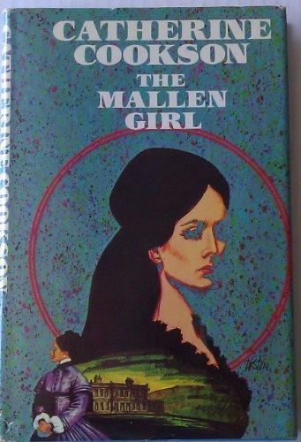 9780525150725: The Mallen Girl