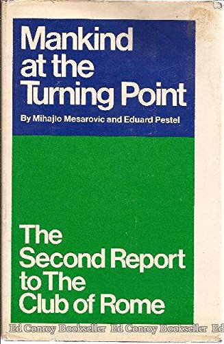 9780525152309: Mankind at the Turning Point: The Second Report...