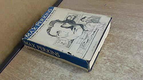 Max Perkins: Editor of Genius: A. Scott Berg