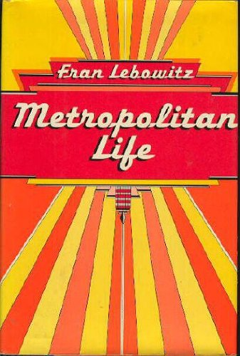 METROPOLITAN LIFE in Red & Yellow Illustrated: Fran Lebowitz, SIGNED