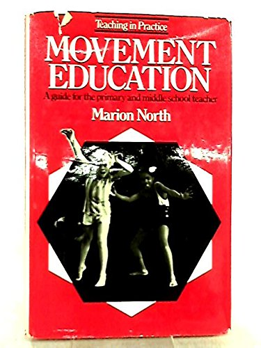 9780525160601: Movement education; child development through body motion