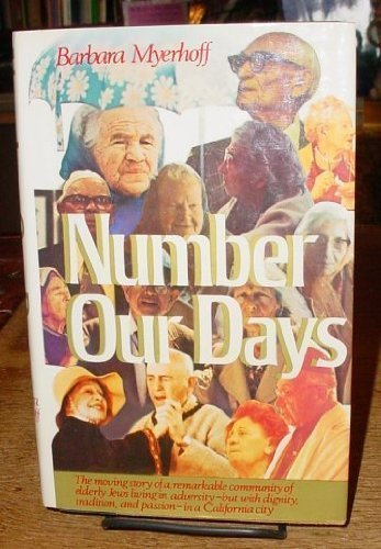 Number Our Days: Myerhoff, Moski