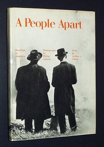 PEOPLE APART HASIDISM IN AMERICA: Cohen, Arthur A.