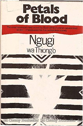 Petals of Blood (0525178287) by Ngugi wa Thiongo