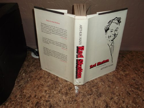 Red Skelton: An Unauthorized Biography: Marx, Arthur