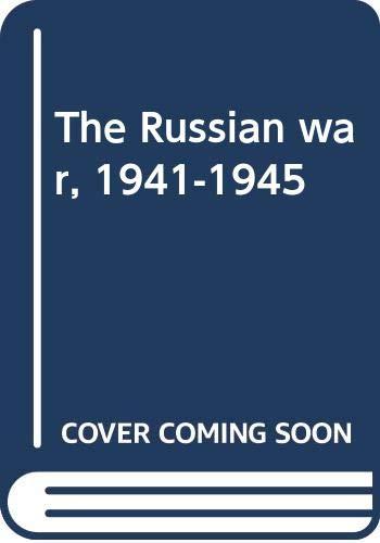 The Russian war, 1941-1945: Mrazkova, Daniela &