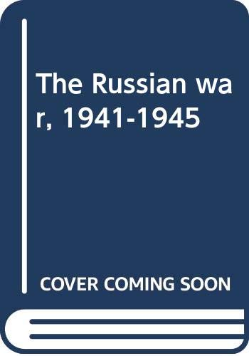 The Russian war, 1941-1945: Mrazkova, Daniela &