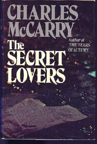 The Secret Lovers: McCarry, Charles