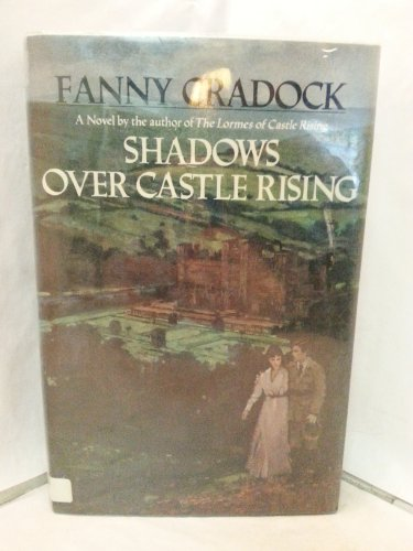 Shadows over Castle Rising: Cradock, Fanny