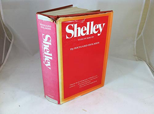9780525202875: Shelley: The Pursuit