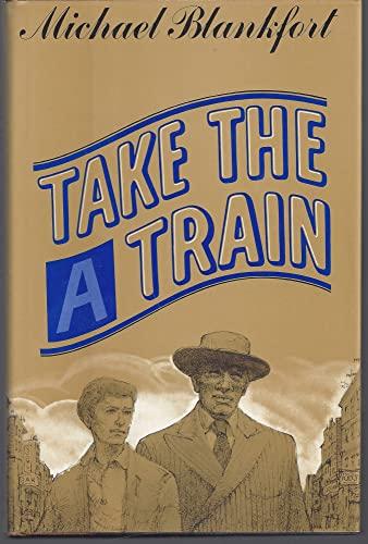 9780525213604: Take the A Train