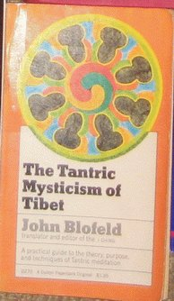 9780525214236: The Tantric Mysticism of Tibet: A Practical Guide