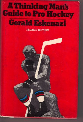 A thinking man's guide to pro hockey (0525217347) by Eskenazi, Gerald